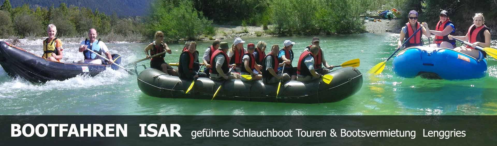 Organisierte Bootstouren Isar Schlauchboot fahren in Bayern, Lenggries München