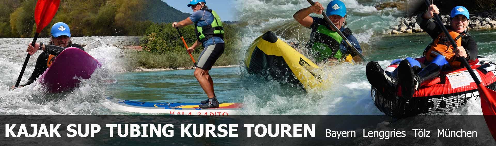 Kajak & Kanu Schule an der Isar Lenggries Raum München, Kanu, SUP - Stand up Paddling und Tubing Touren Bayern