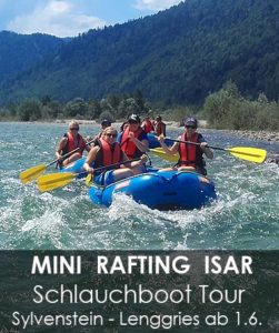 Mini Rafting Schlauchboot Isar Lenggries ab Sylvensteinsee bei Fall