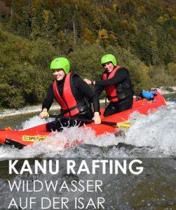 Kanu Isar, Kanufahren Isar | Wildwasser Kanutour Isar, Lenggries, Bayern